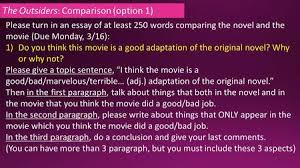 part writing a comparative essay ppt video online  the outsiders comparison option 1 please turn in an essay of at least