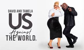 David And Tamela Mann Us Against The World Tour On Saturday October 27 At 7 P M