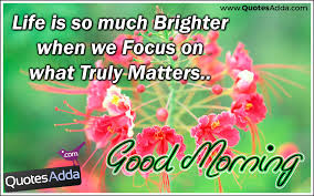 Good Morning Quote Sms Best Of Life Is So Much Brighter Good Morning Nice SMS In English