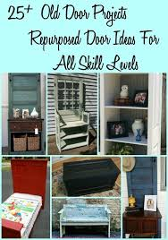 25 old door projects repurposed door ideas for all skill levels