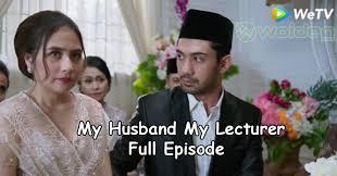 Dia wattpad penulis atau biasa disebut penulis. Streaming My Husband My Lecturer Semua Episode Woiden