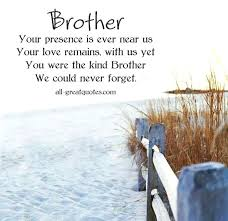 Loss Of Brother Quotes Awesome Loss Of A Brother Quotes With Sympathy Quotes For Loss Of A Brother