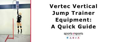 Vertec Vertical Jump Trainer Equipment A Quick Guide