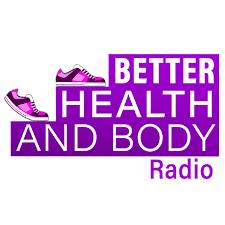 Better Health & Body Radio