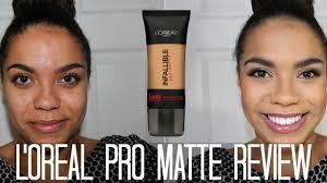 l oreal pro matte foundation oily skin diaries samantha jane you