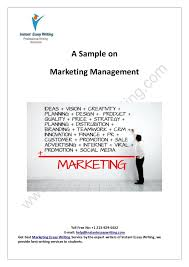 sample report on marketing management by instant essay writing  instant essay writing toll no 1 213 929 5632 e mail help