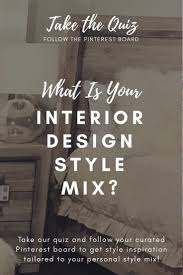 Pinterest Interior Design Quiz Whats Your Style Mix In 2019 Style Quiz Coastal Style