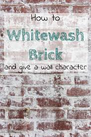 How To Whitewash Brick How To Whitewash Brick To Give A Wall Character