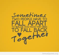 Getting Back Together Quotes Best Back Together Quotes