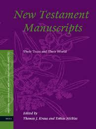 Thomas J. Kraus Tobias Nicklas New Testament Manuscripts Their.