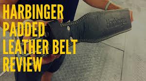 Harbinger Padded Leather Belt Review