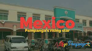 Mexico A Historical Yet Progressive Municipality in Pampanga
