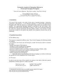 The portuguese spelling alphabet — also called the portuguese phonetic alphabet is a system used to simplify spelling out letters and digits more clearly when communicating over a phone or radio. Pdf Contrastive Analysis Of Intonation Patterns In French And European Portuguese Rosa Lidia Coimbra Academia Edu