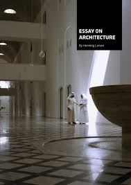 essay on architecture by henning larsen architects issuu