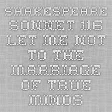 the best sonnet ideas quotes of shakespeare the text of shakespeare sonnet 116 critical notes and analysis