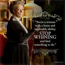 Dowager Countess Quotes Inspiration Dowager Countess Quotes Best Dowager Countess Quotes And Perfect