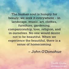 John O Donohue Beauty Quotes Best of John O'Donohue Beauty Quotes Double Quotes