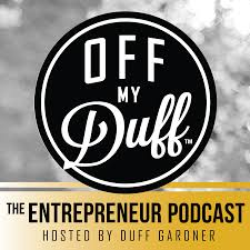 Off My Duff - The Entrepreneur Podcast