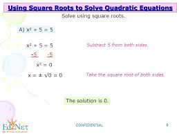 9 using square roots to solve quadratic equations