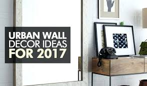 urban wall decor urban wall decor ideas you should follow for urban wall decor wood