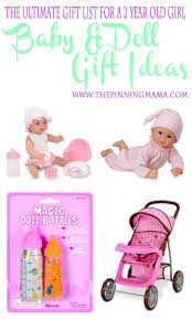 Baby Doll and accessories gift ideas Best Gift Ideas for a 2 Year Old Girl! \u2022 The Pinning Mama
