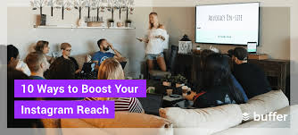 Increase Your Instagram Reach: 10 Simple Tactics You Can Try Today