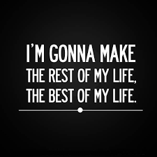 My Life Quotes Mesmerizing Encouraging Quotes I'M Make Best Of My Life Inspire