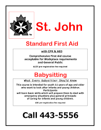 babysitting skills cf st john s first aid certificate