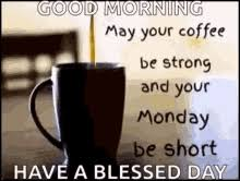 Train your mind to see the good. Coffee Monday Gifs Tenor