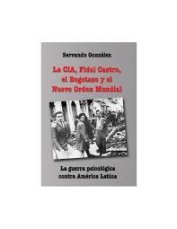 Peterson Lighting 950231 Bogotazo Cia Fidel Nuevo Orden Mundial 000225 By Harold