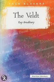 effective essay tips about the veldt essay ray bradbury was born on 20 1920 in waukegan illinois the nursery acted as a parent to the kids and drained all the