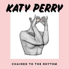 Katy Perry Chained To The Rhythm Charts Chained To The Rhythm Wikipedia