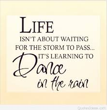 Dance Quotes Magnificent Life Dance In The Rain Quote Image