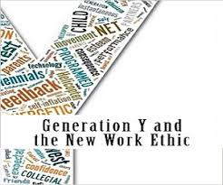 Generation Y Work Ethic Psychology Of Millennials Five Facts You Must Know About