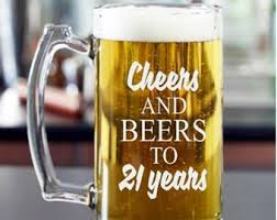 21st birthday gift cheers and beers to 21 years masculine birthday gift for male 21st birthday beer mug or pint gl