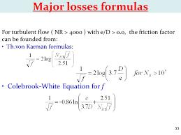 major losses formulas colebrook white equation for f