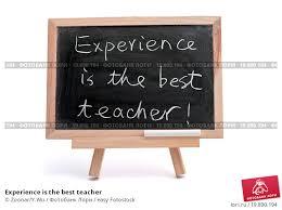experience best teacher essay 420 words essay on experience is the best teacher of