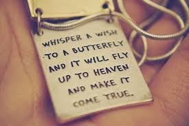 Wishes Quotes Fascinating Wishes Quotes Whisper A Wish To A Butterfly And It Will Fly Up To