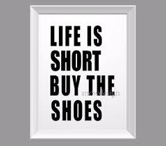 655 40 De Réductionla Vie Est Courte Acheter Les Chaussures Citation Toile Peinture Pop Mur Art Affiche Imprimer Photos Salon Décor à La