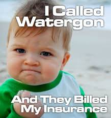 "I called Watergon and they billed my insurance."" Success Kid Meme ... via Relatably.com"
