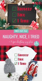 Whatever not naughty not nice christmas. Naughty Or Nice Svg 17 Christmas Cut Files Hello Creative Family