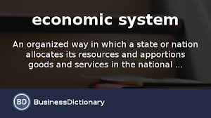 what is an economic system definition and meaning  what is an economic system definition and meaning com