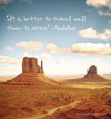 Better to Travel Well quote