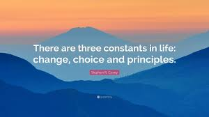 """Quotes About Change In Life Custom Stephen R Covey Quote """"There Are Three Constants In Life Change"""