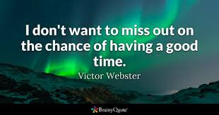 Good Time Quotes BrainyQuote Magnificent Good Times Quotes