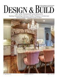 Dlh Design Llc Design Build Of Southwest Louisiana April June 2019 By