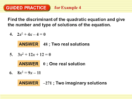 guided practice for example 4 find the discriminant of the quadratic equation and give the number