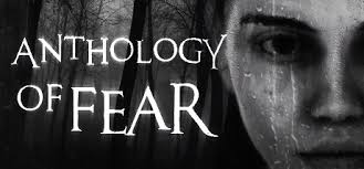 Anthology Of Fear On Steam