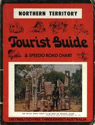 Northern Territory Tourist Guide Speedo Road Chart