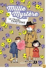By Sally Gardner: Millie Mystere Tome 03 Le Train Fantome - Lire EPUB PDF